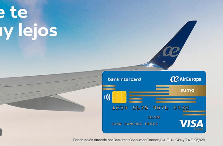 Tarjeta de Crédito Air Europa SUMA con Millas - Comprenda cómo Funciona
